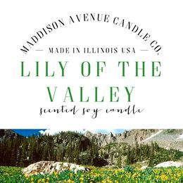 Lily of the Valley by Maddison Avenue Candle Company