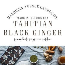 Tahitian Black Ginger by Maddison Avenue Candle Company