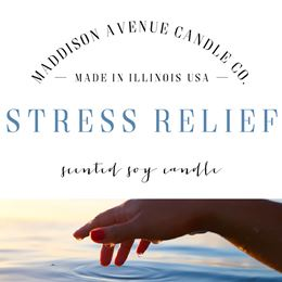 Stress Relief by Maddison Avenue Candle Company