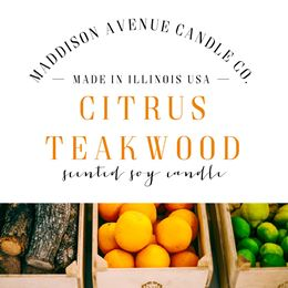 Citrus and Teakwood by Maddison Avenue Candle Company
