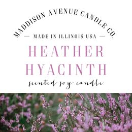 Heather Hyacinth by Maddison Avenue Candle Company