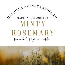 Minty Rosemary by Maddison Avenue Candle Company