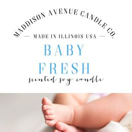 Baby Fresh by Maddison Avenue Candle Company
