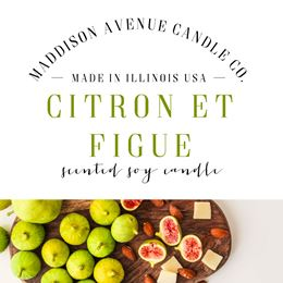Citron Et Figue by Maddison Avenue Candle Company