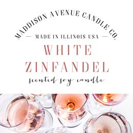 White Zinfandel by Maddison Avenue Candle Company