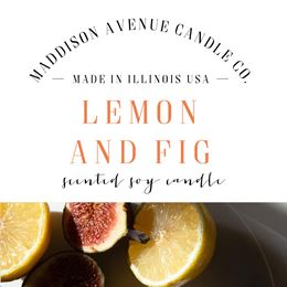 Lemon and Fig by Maddison Avenue Candle Company