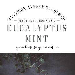 Eucalyptus Peppermint by Maddison Avenue Candle Company