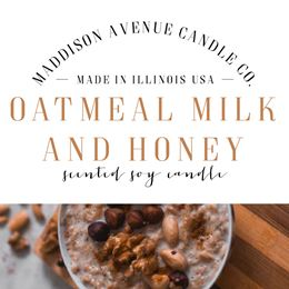 Oatmeal Milk and Honey by Maddison Avenue Candle Company