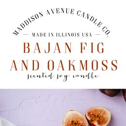 Bajan Fig and Oakmoss by Maddison Avenue Candle Company