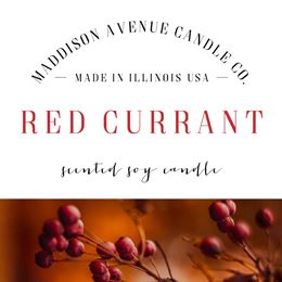 Red Currant by Maddison Avenue Candle Company